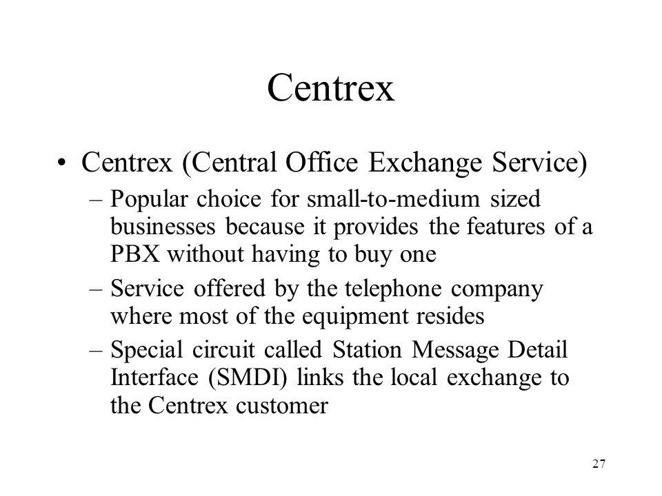 Centrex Centrex (Central Office Exchange Service)