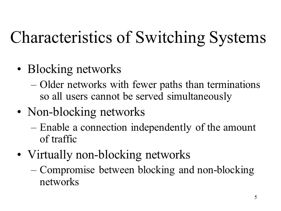 Characteristics of Switching Systems