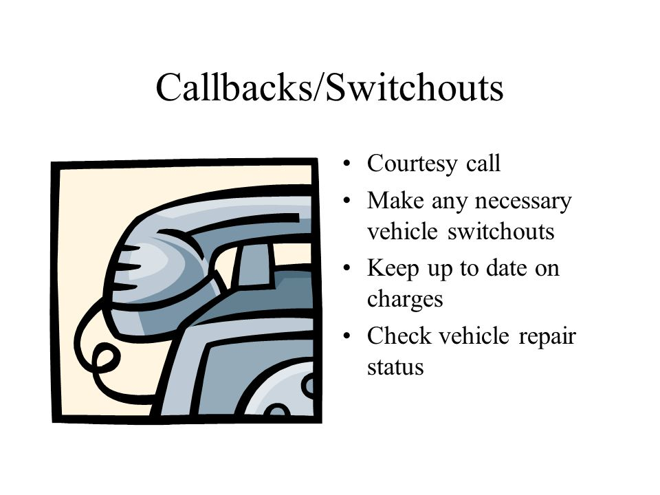 Callbacks/Switchouts