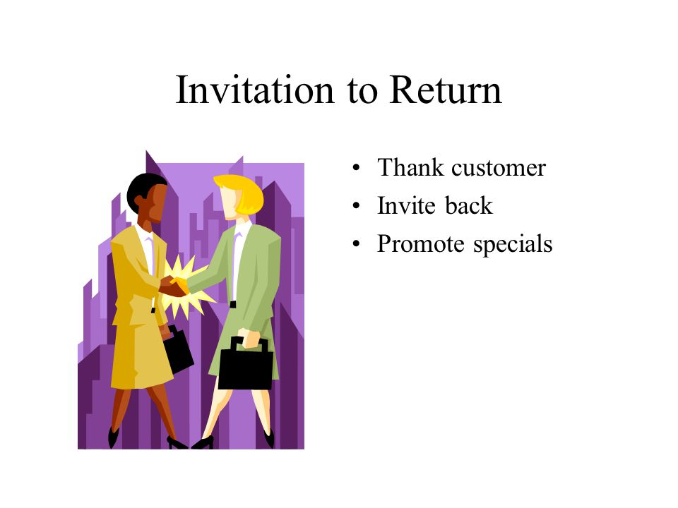 Invitation to Return Thank customer Invite back Promote specials