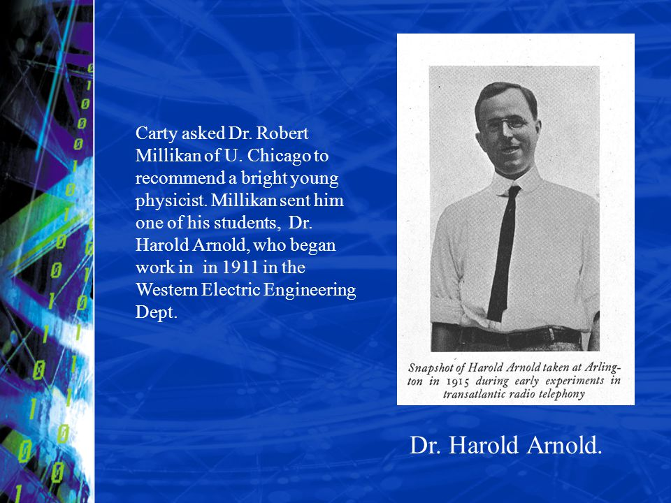Carty asked Dr. Robert Millikan of U
