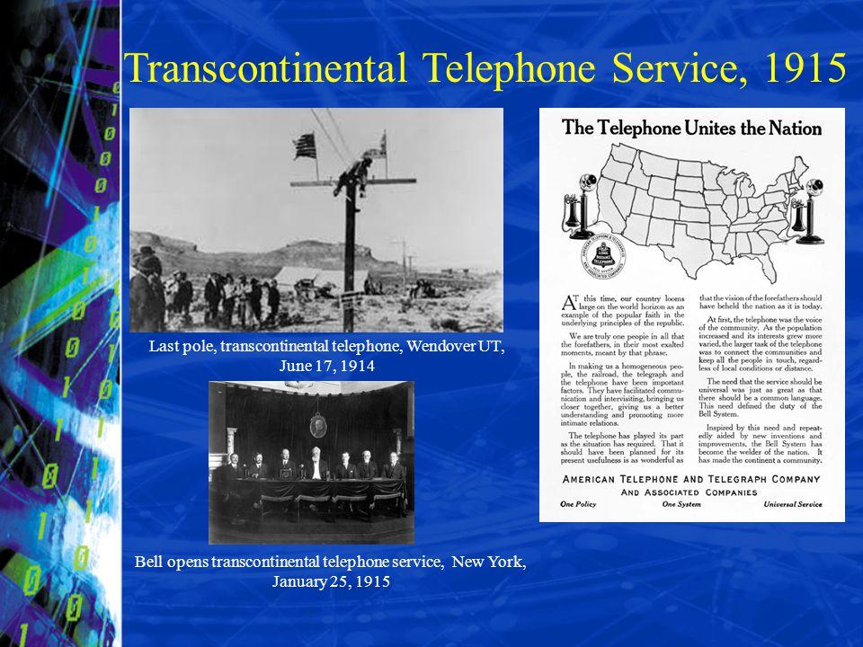 Transcontinental Telephone Service, 1915