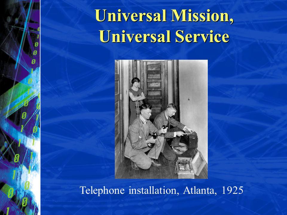 Universal Mission, Universal Service