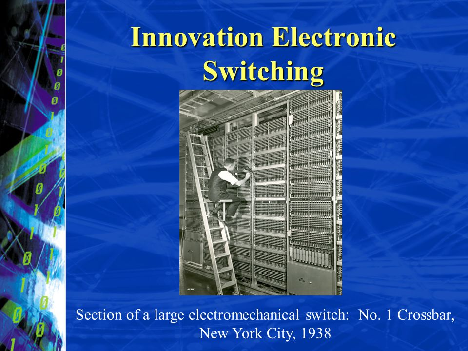 Innovation Electronic Switching