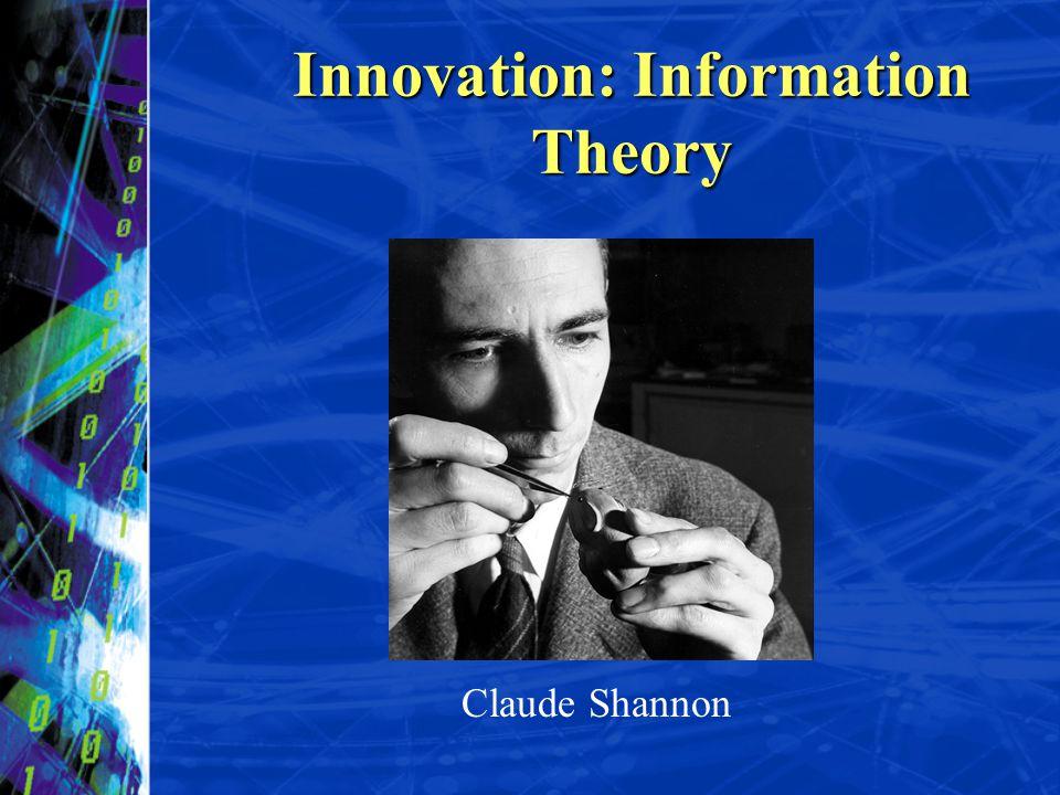 Innovation: Information Theory