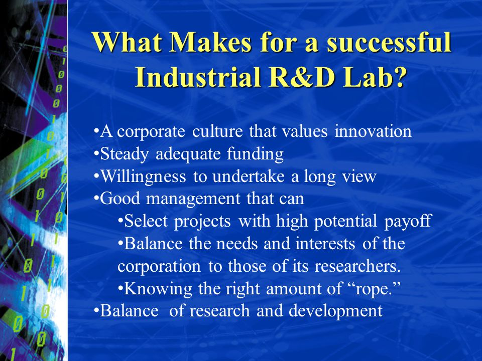 What Makes for a successful Industrial R&D Lab