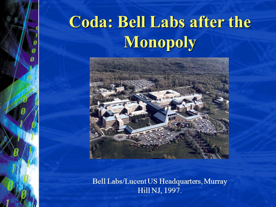 Coda: Bell Labs after the Monopoly