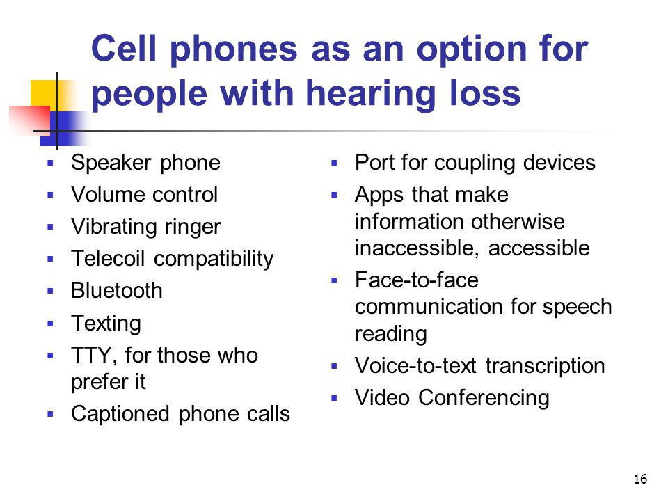 Cell phones as an option for people with hearing loss