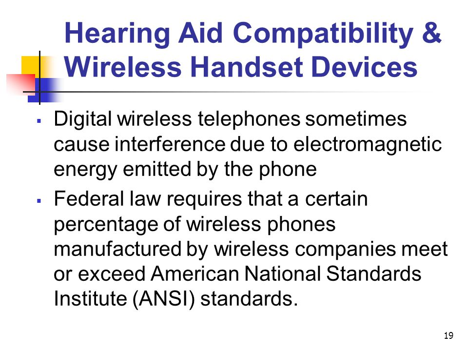Hearing Aid Compatibility & Wireless Handset Devices
