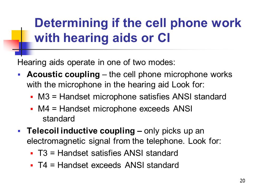 Determining if the cell phone work with hearing aids or CI