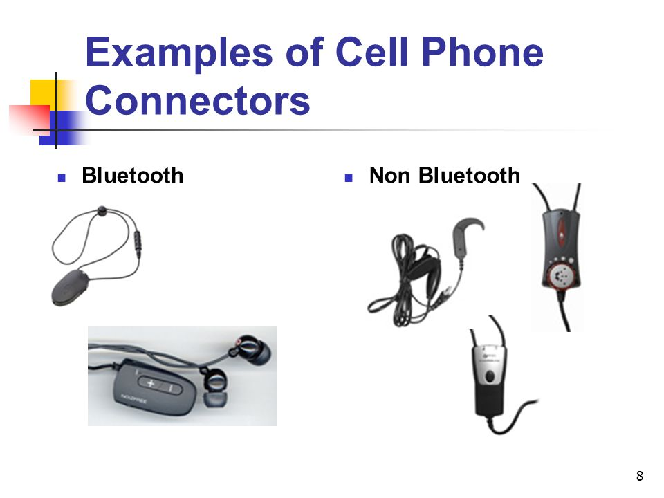 Examples of Cell Phone Connectors