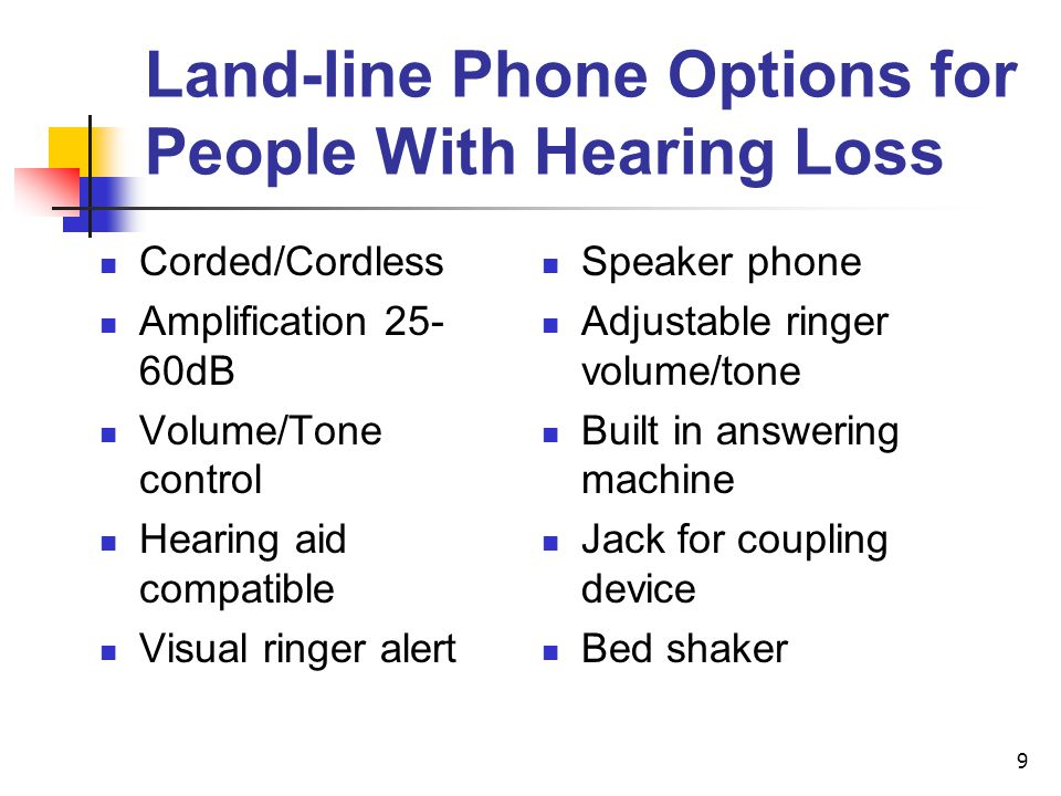 Land-line Phone Options for People With Hearing Loss