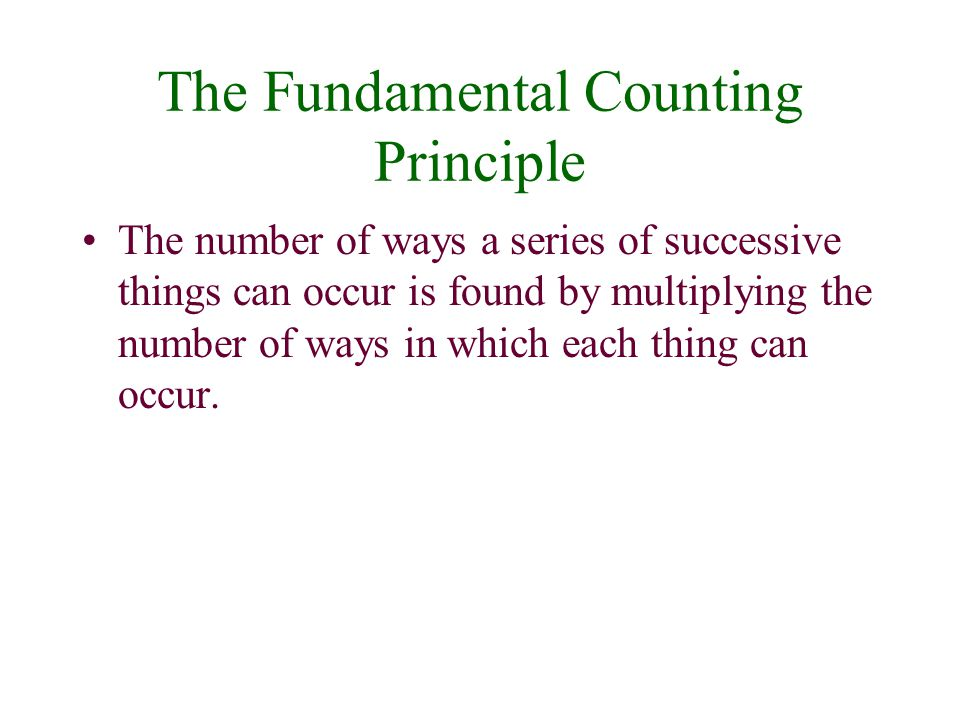 The Fundamental Counting Principle