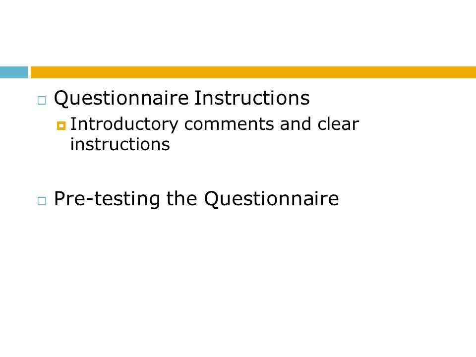 Questionnaire Instructions