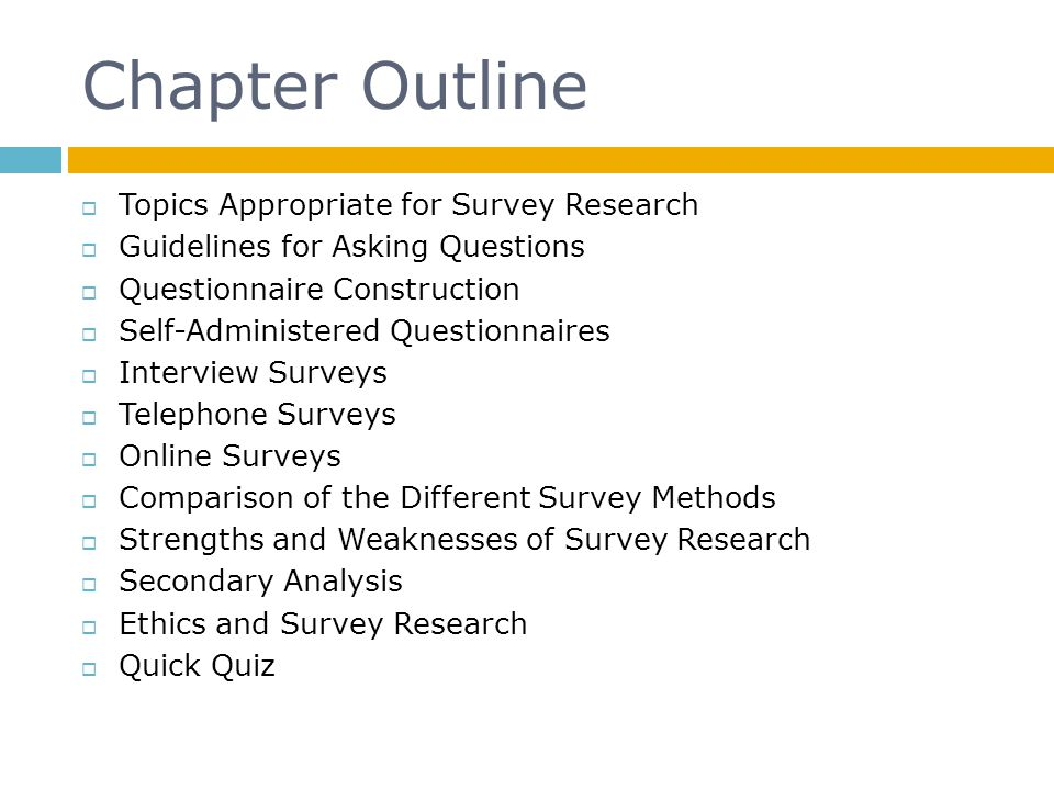 Chapter Outline Topics Appropriate for Survey Research