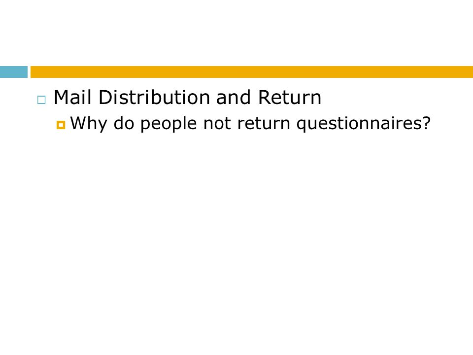 Mail Distribution and Return