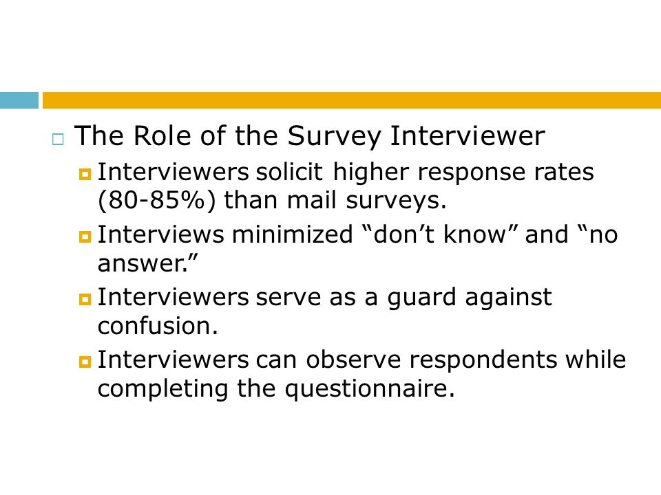 The Role of the Survey Interviewer