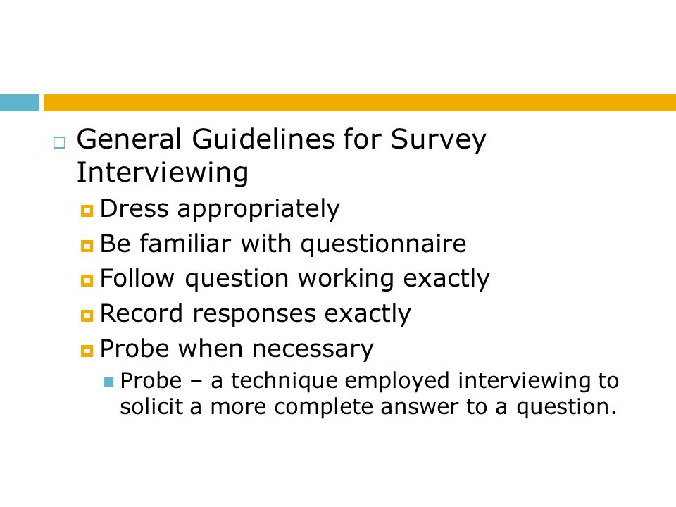 General Guidelines for Survey Interviewing