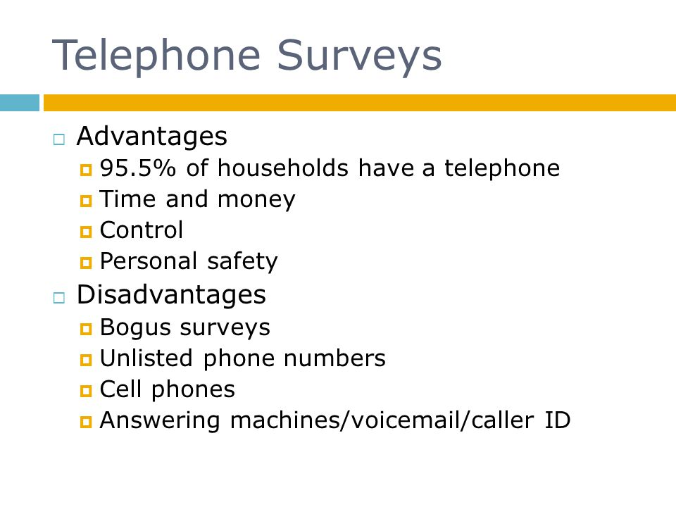 Telephone Surveys Advantages Disadvantages