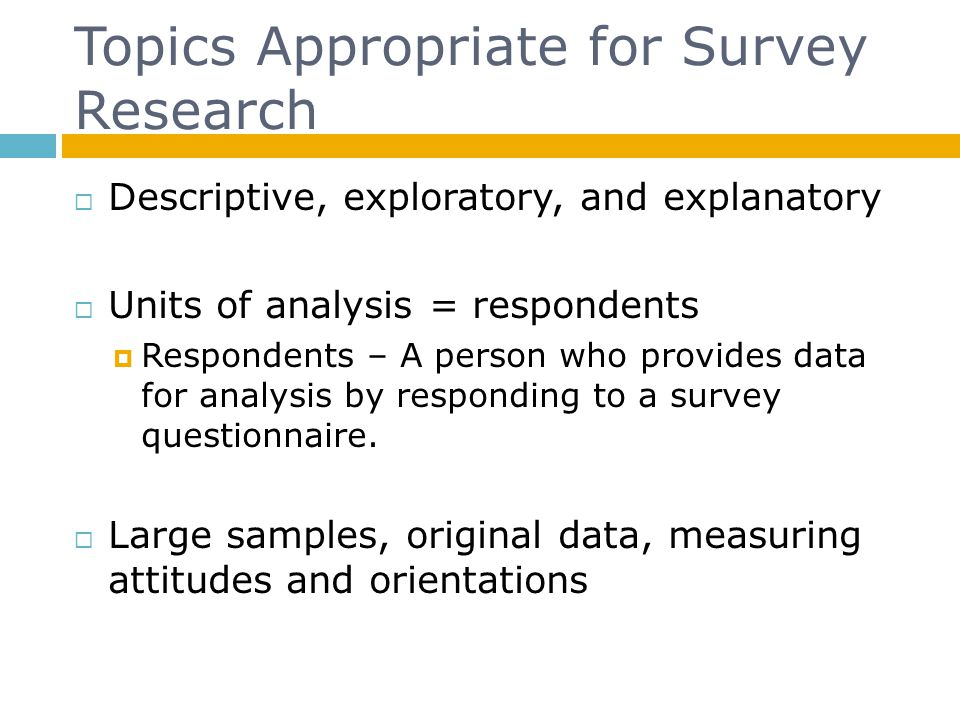 Topics Appropriate for Survey Research