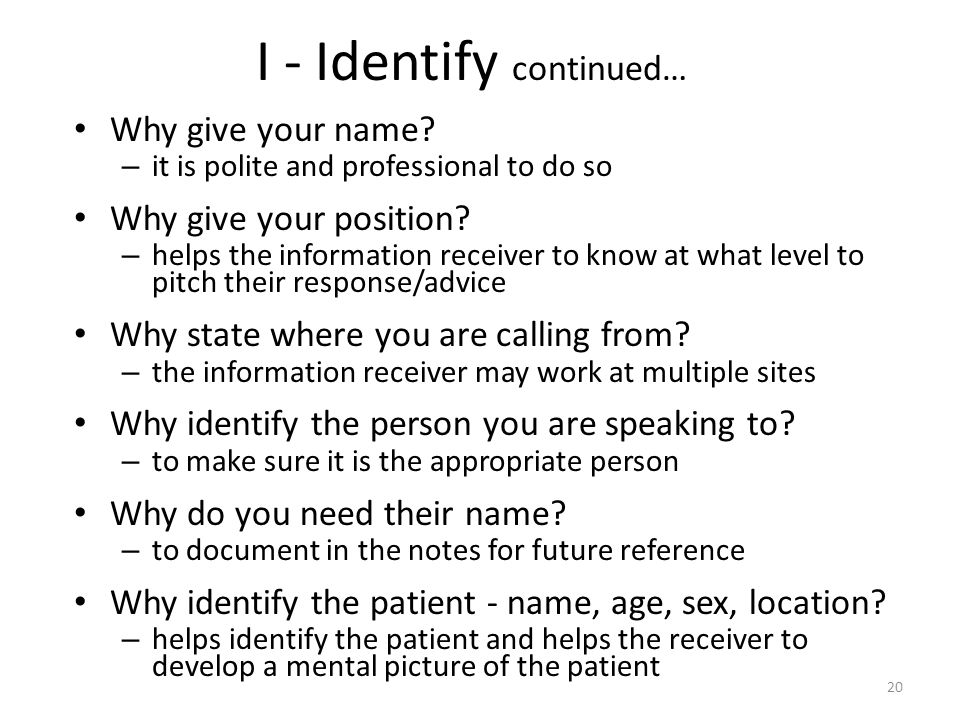 I - Identify continued…