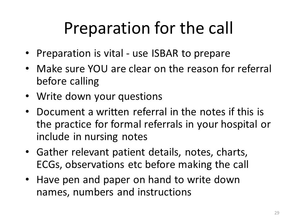 Preparation for the call