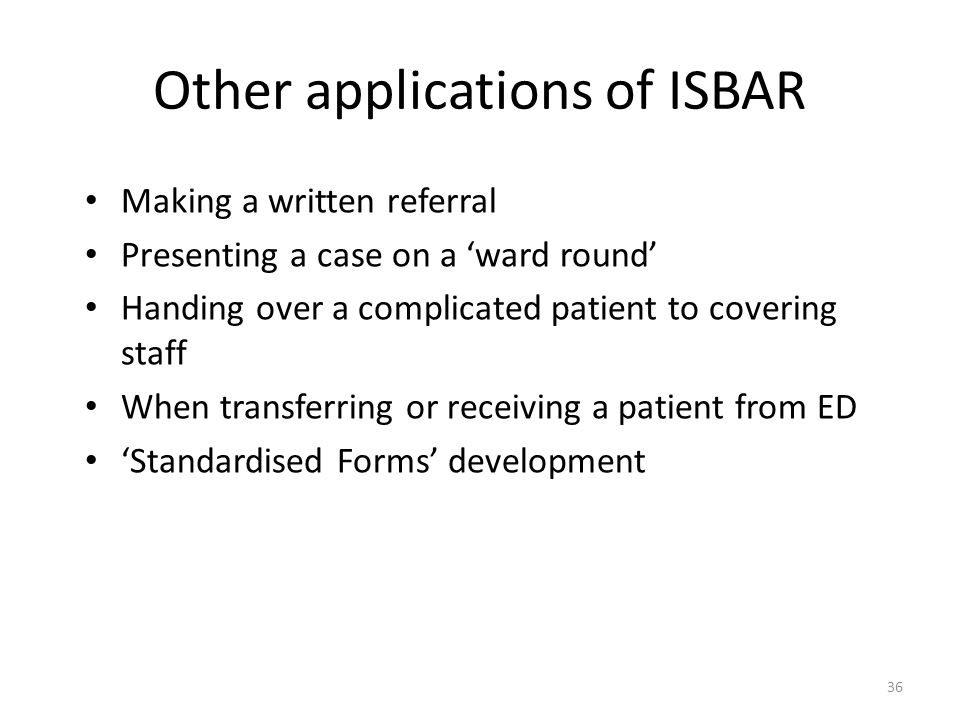 Other applications of ISBAR