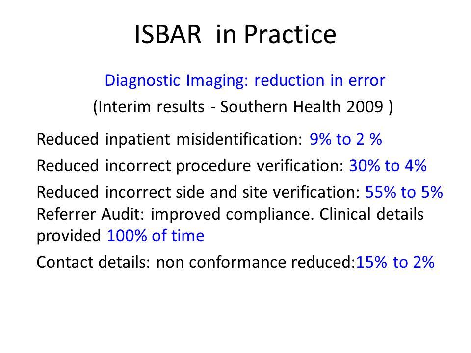 ISBAR in Practice Diagnostic Imaging: reduction in error