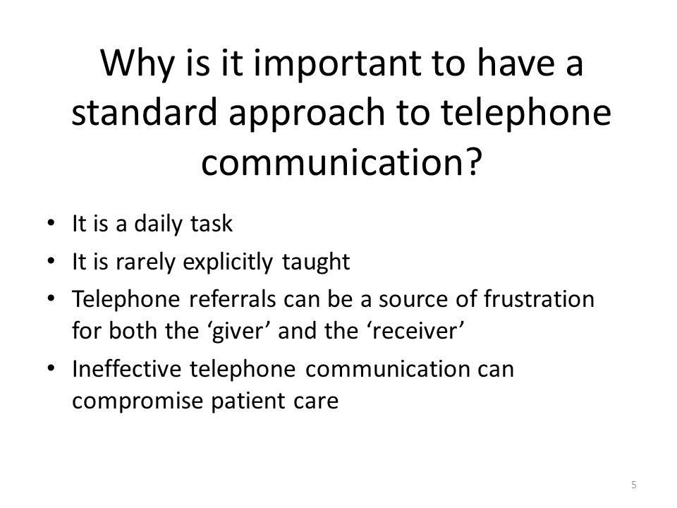 Why is it important to have a standard approach to telephone communication