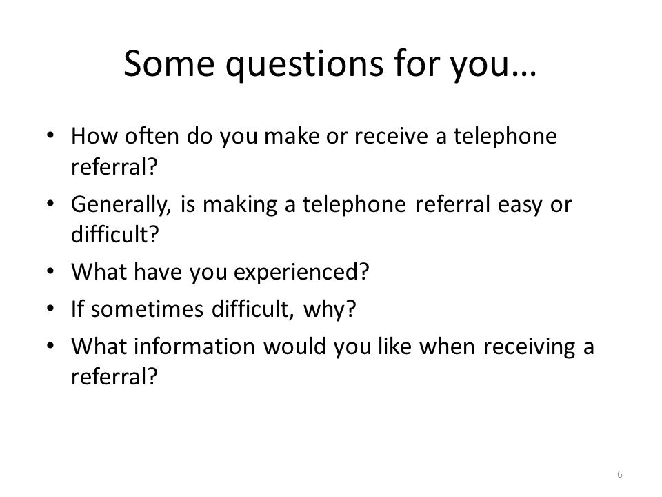 Some questions for you…