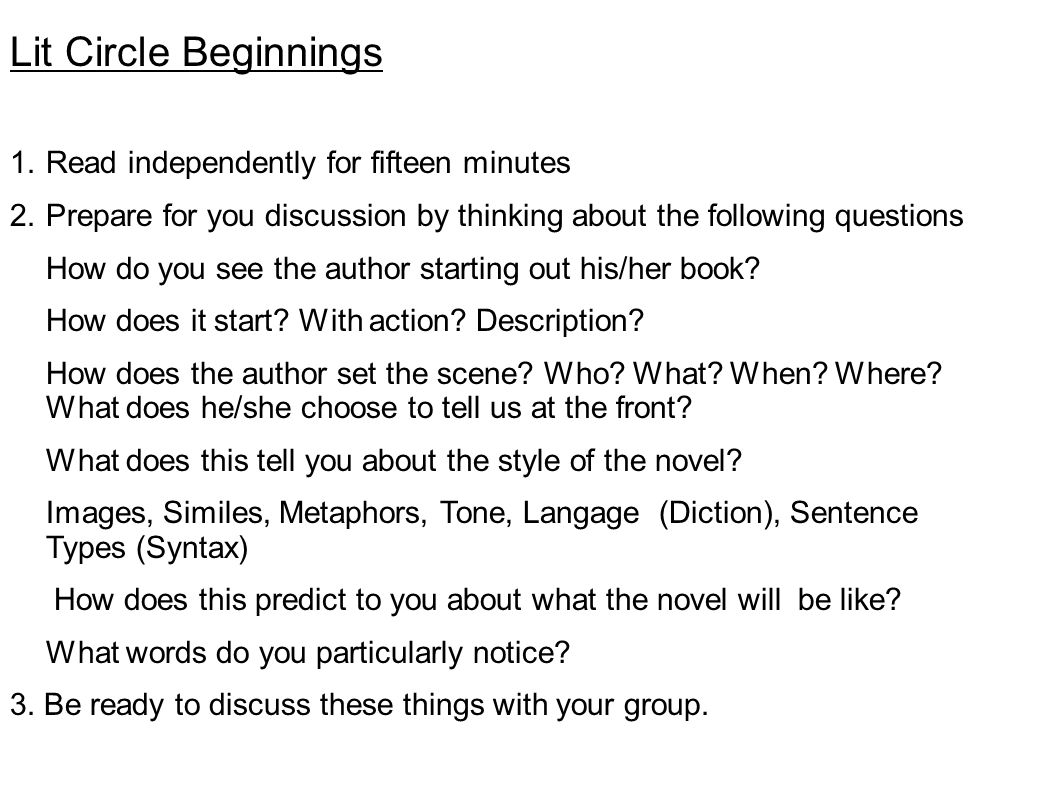 Lit Circle Beginnings Read independently for fifteen minutes