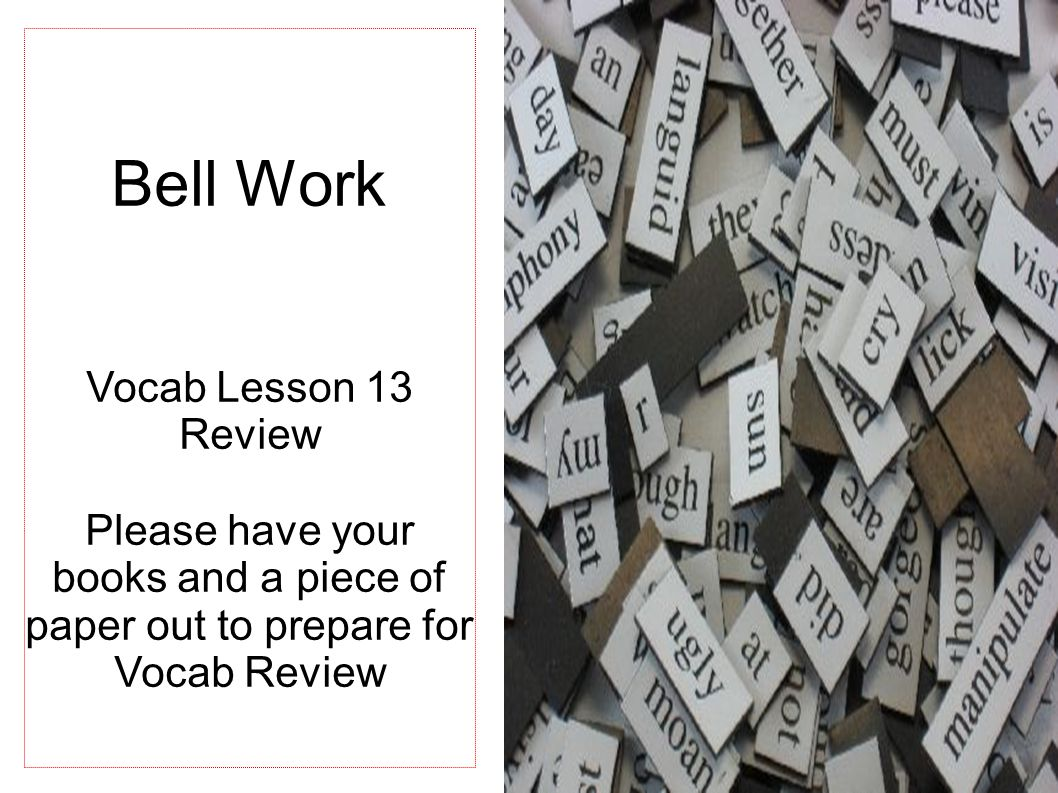 Bell Work Vocab Lesson 13 Review