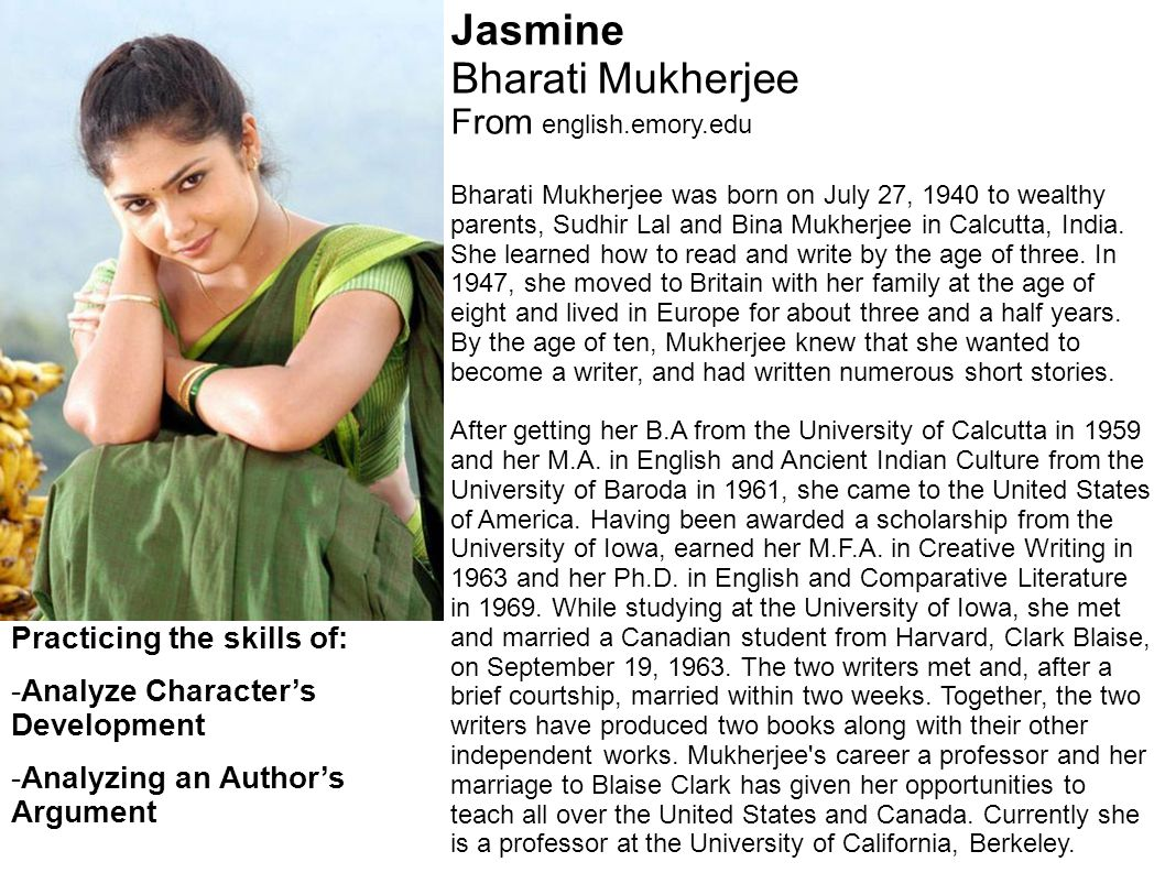 bharati mukherjee jasmine essay Bharati mukherjee's jasmine: decolonizing text or postcolonial jane eyre cover page footnote the most heartfelt of thanks and gratitude to my postcolonial.