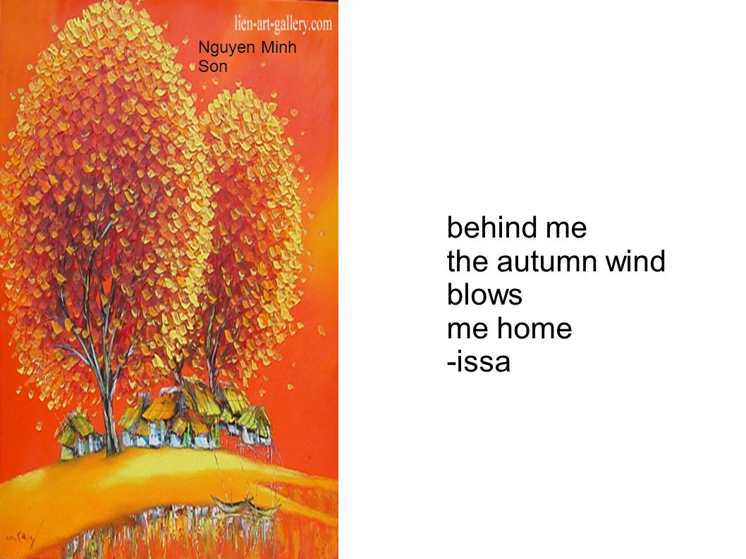 Nguyen Minh Son behind me the autumn wind blows me home -issa
