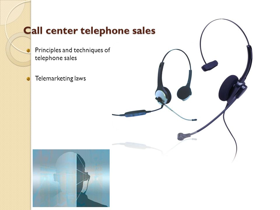 Call center telephone sales