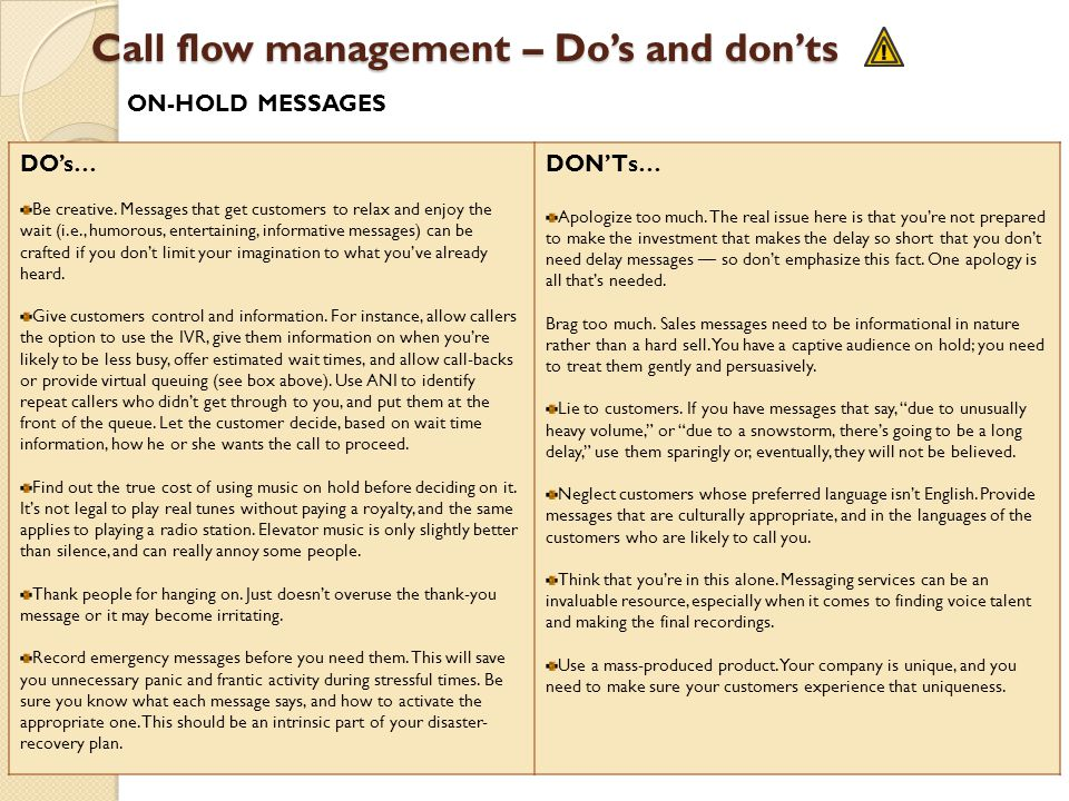Call flow management – Do's and don'ts