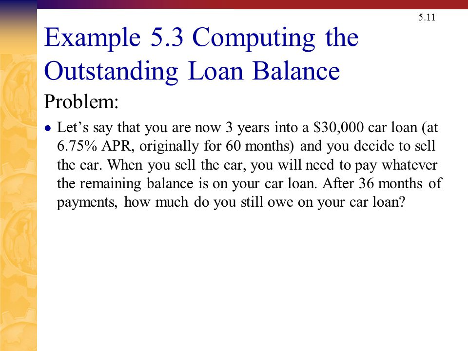 Example 5.3 Computing the Outstanding Loan Balance
