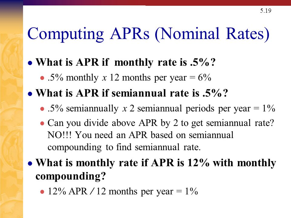 Things to Remember ALWAYS need to make sure interest rate and time period match. If looking at annual periods, need an annual rate.