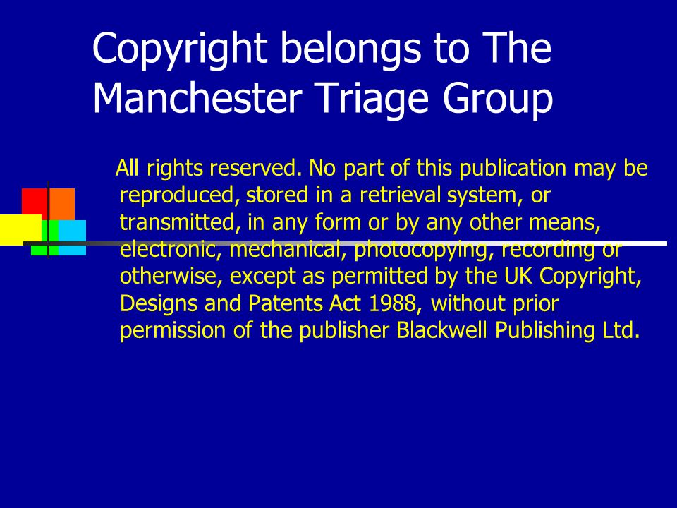 Copyright belongs to The Manchester Triage Group