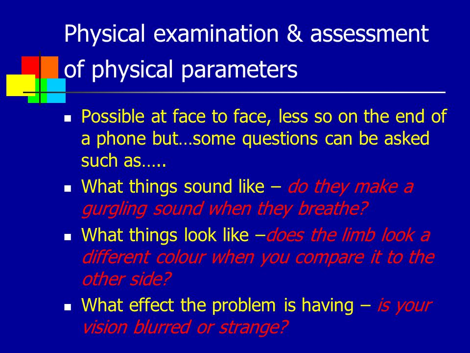 Physical examination & assessment of physical parameters