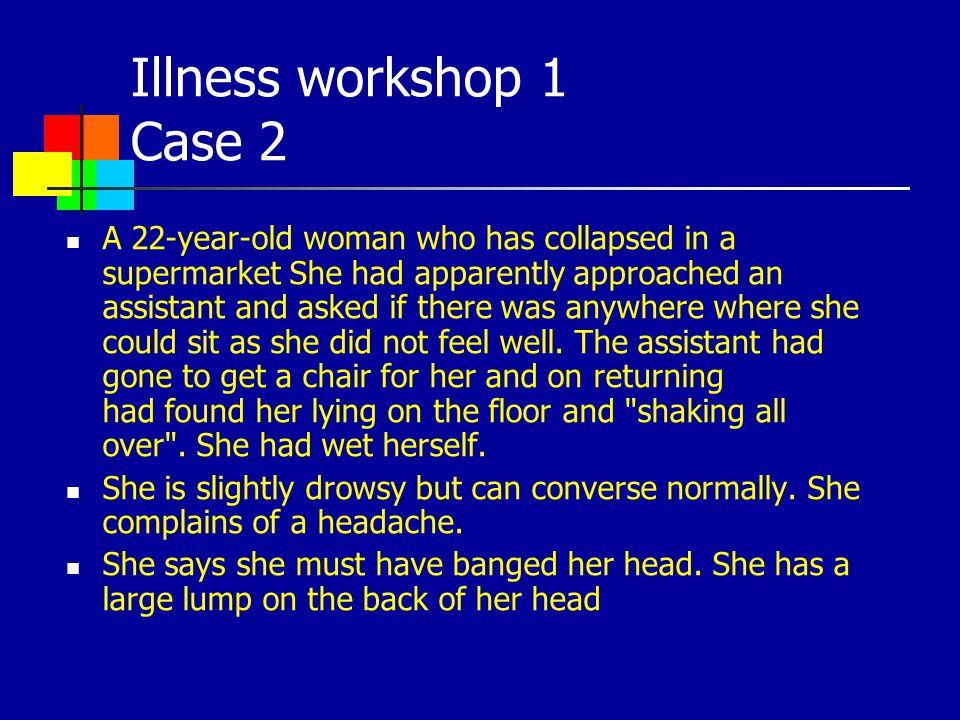 Illness workshop 1 Case 2