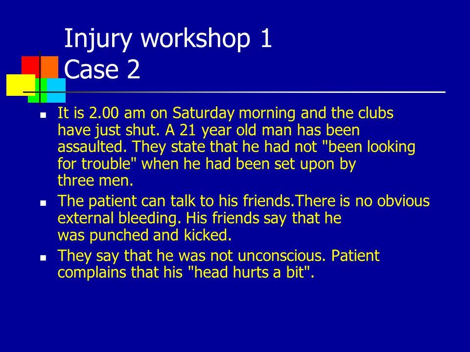 Injury workshop 1 Case 2