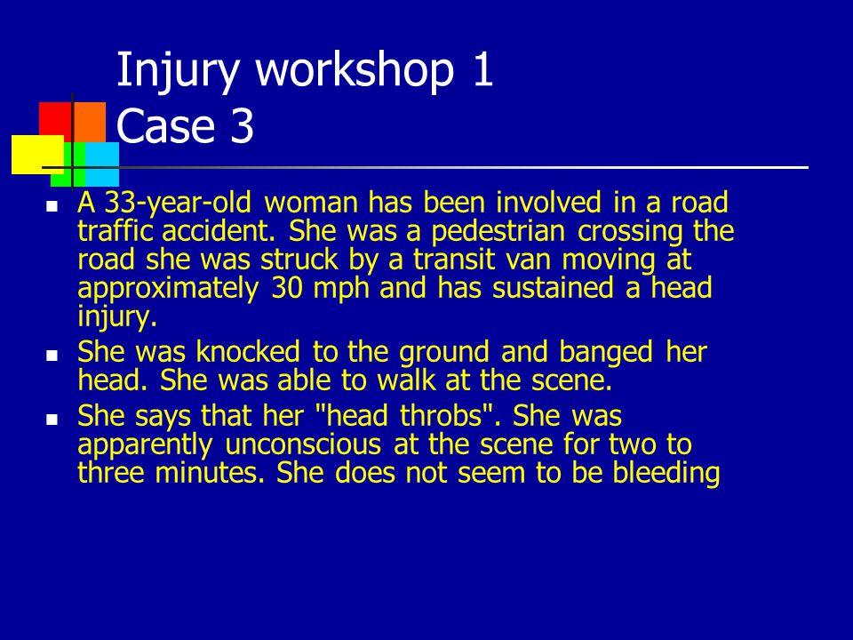 Injury workshop 1 Case 3