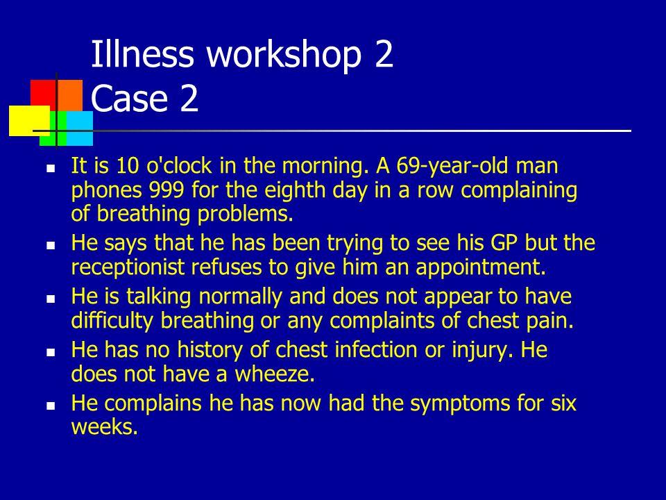 Illness workshop 2 Case 2