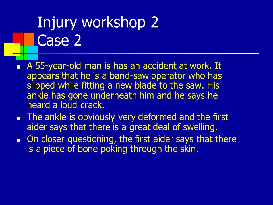Injury workshop 2 Case 2