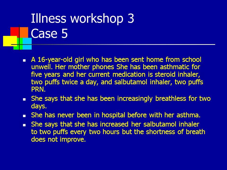 Illness workshop 3 Case 5