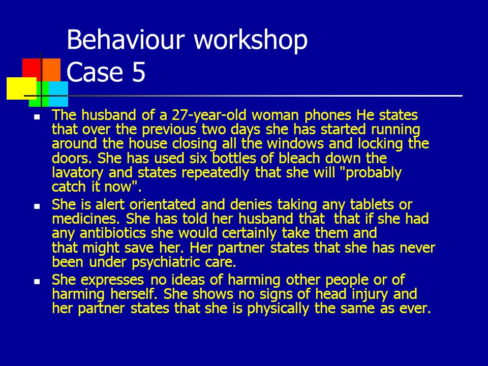 Behaviour workshop Case 5
