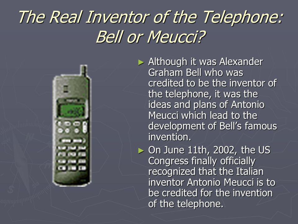 The Real Inventor of the Telephone: Bell or Meucci