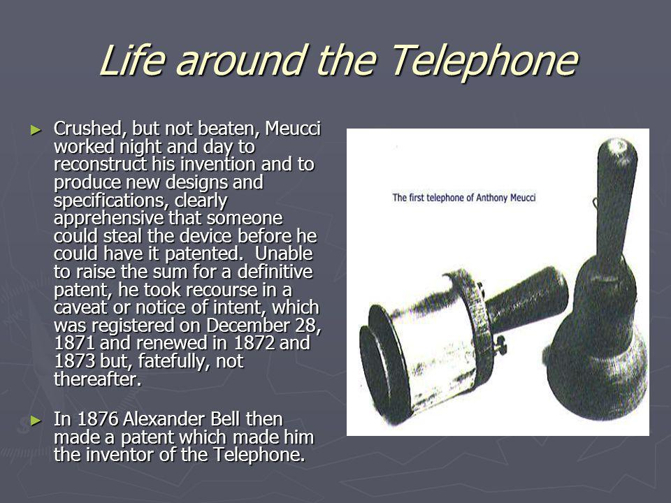 Life around the Telephone
