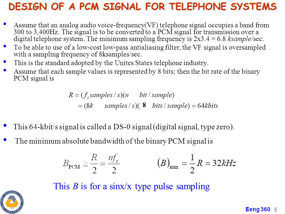 DESIGN OF A PCM SIGNAL FOR TELEPHONE SYSTEMS